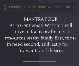 The Gentleman Warrior Mantra Four